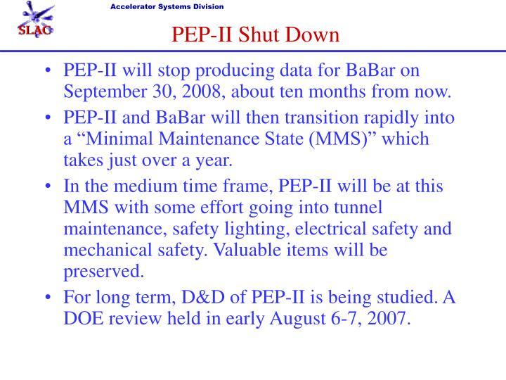 PEP-II Shut Down