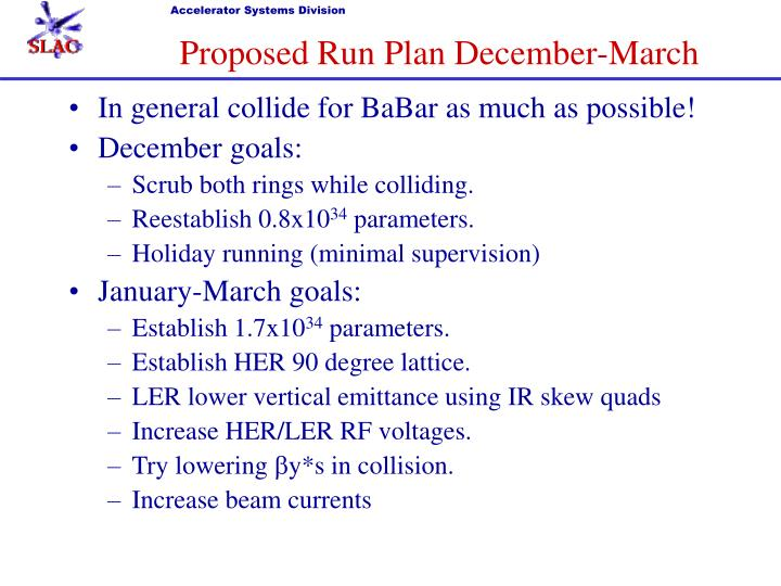 Proposed Run Plan December-March