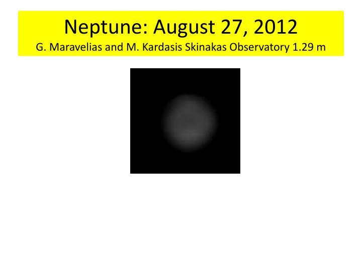 Neptune: August 27, 2012