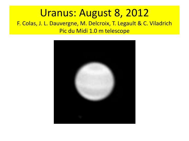 Uranus: August 8, 2012