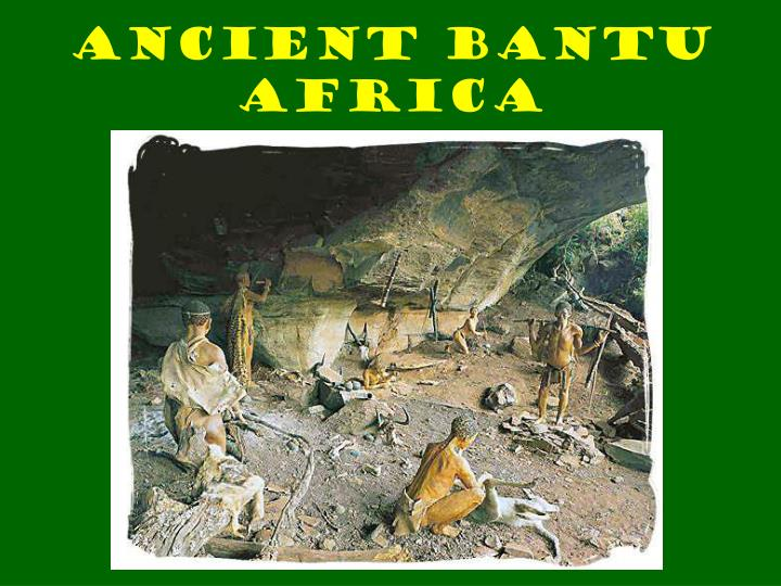 Ancient Bantu Africa