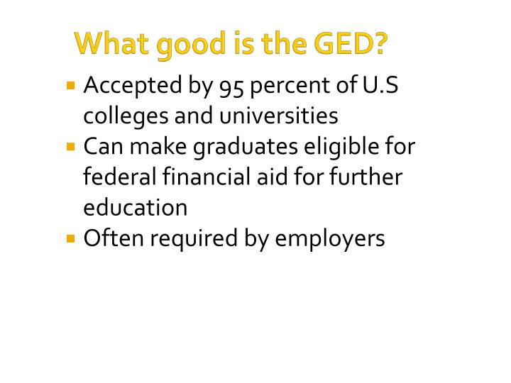 What good is the GED?