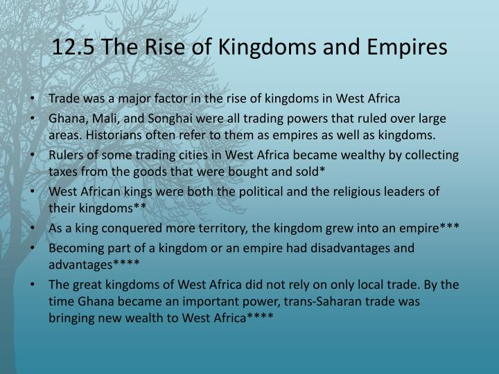 12.5 The Rise of Kingdoms and Empires