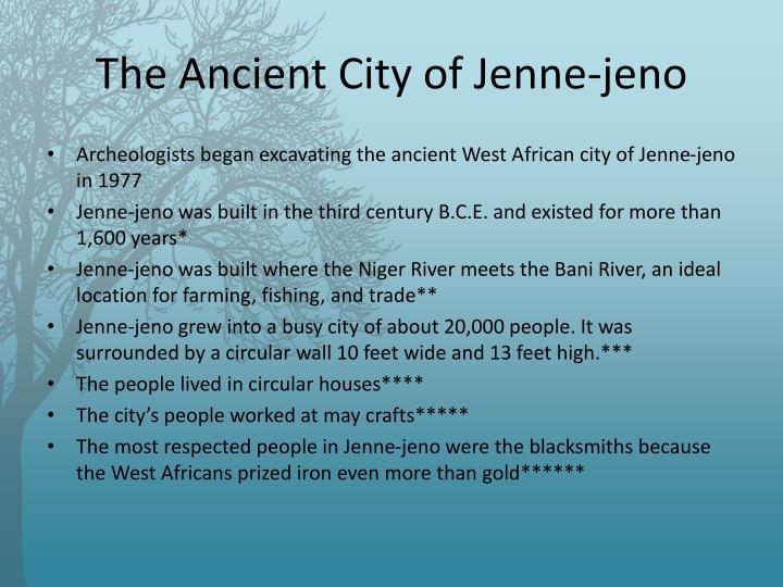 The Ancient City of Jenne-jeno
