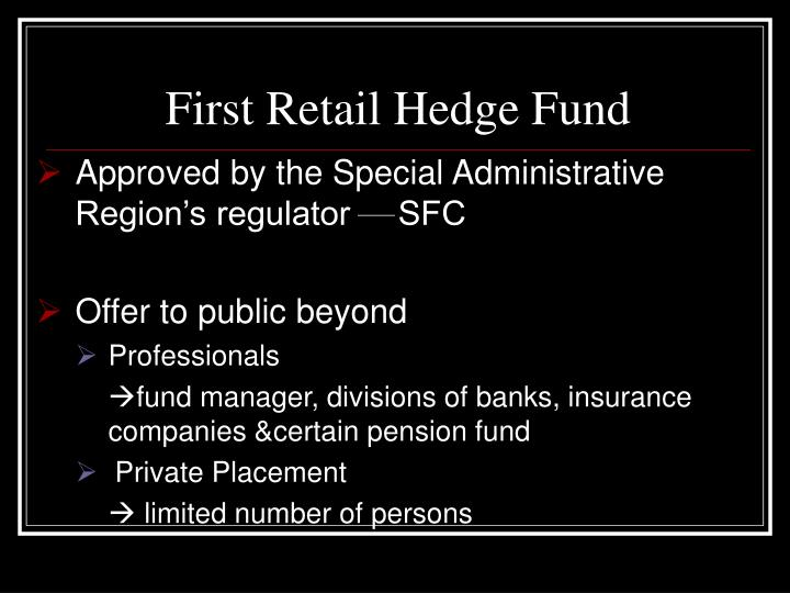 First Retail Hedge Fund