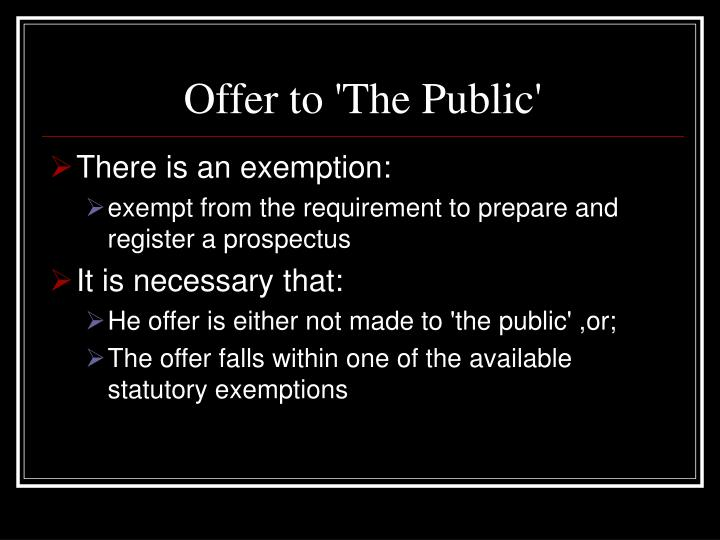 Offer to 'The Public'