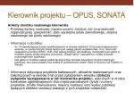 kierownik projektu opus sonata2