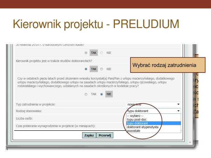 Kierownik projektu - PRELUDIUM