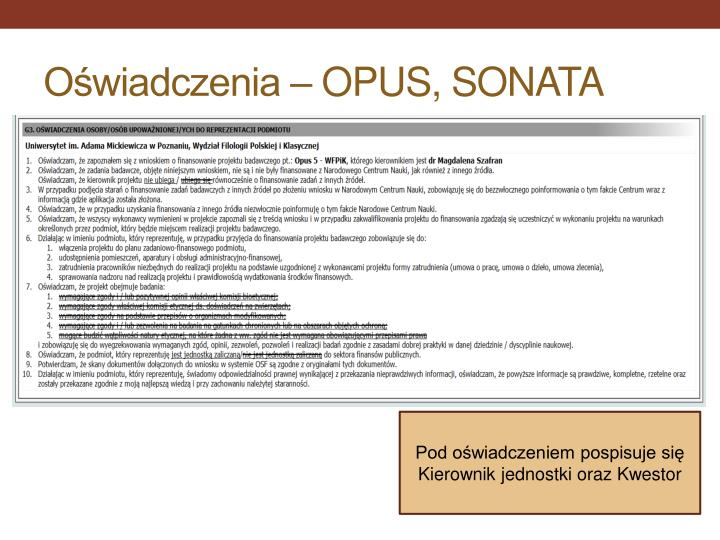 Oświadczenia – OPUS, SONATA