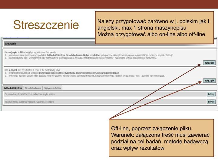 Należy przygotować zarówno w j. polskim jak i angielski, max 1 strona maszynopisu