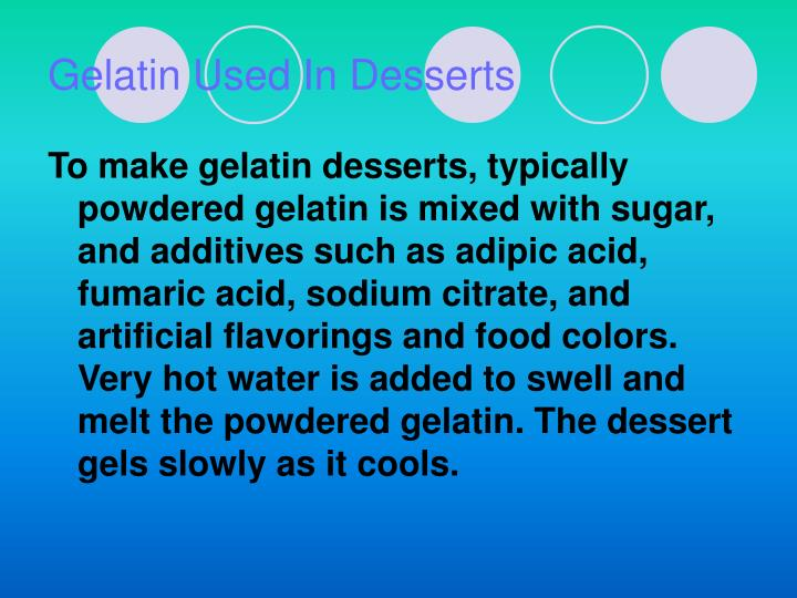 Gelatin Used In Desserts