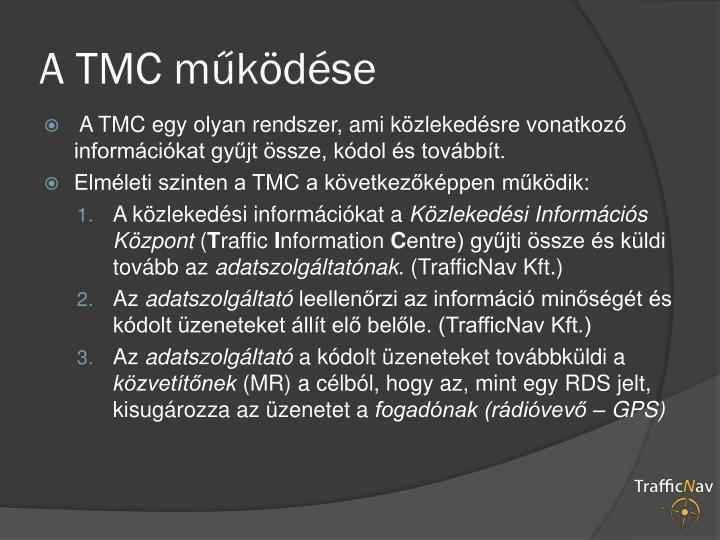A TMC működése