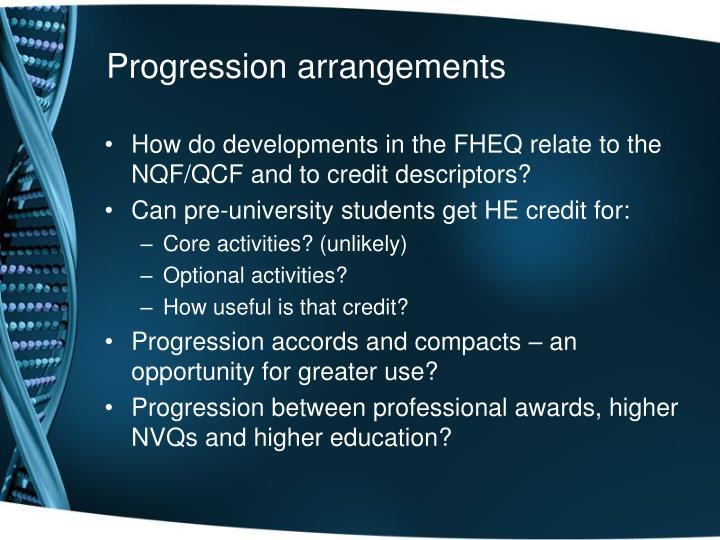 Progression arrangements
