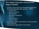 the higher education achievement report hear