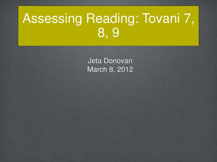 Assessing reading tovani 7 8 9