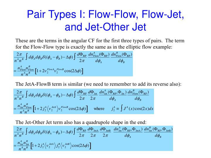 Pair Types I: Flow-Flow, Flow-Jet, and Jet-Other Jet
