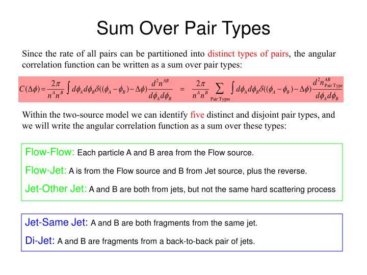 Sum Over Pair Types