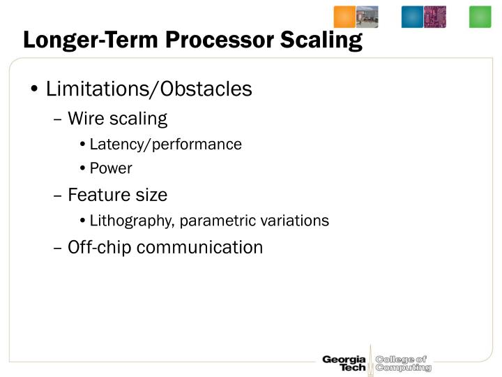 Longer-Term Processor Scaling