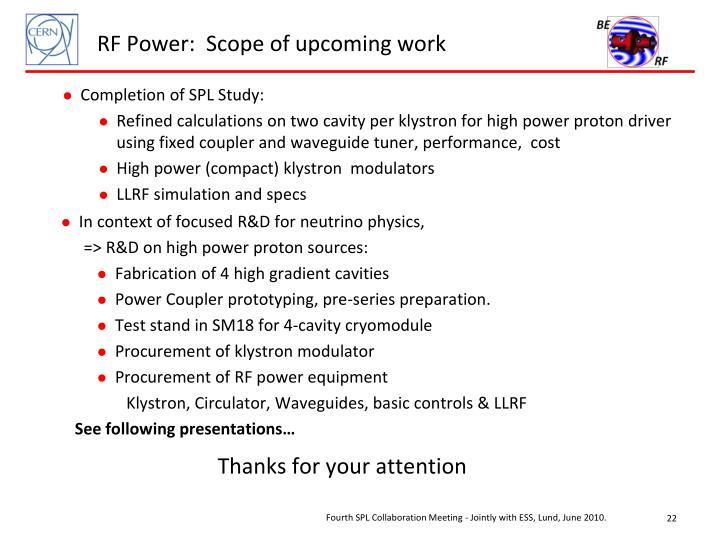 RF Power:  Scope of upcoming work