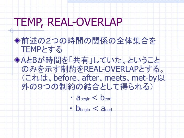 TEMP, REAL-OVERLAP