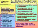 case studies of potential impact disasters in chapman 2003 oecd study