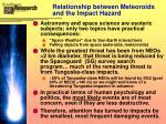 relationship between meteoroids and the impact hazard