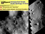 unexpected small scale geology of eros