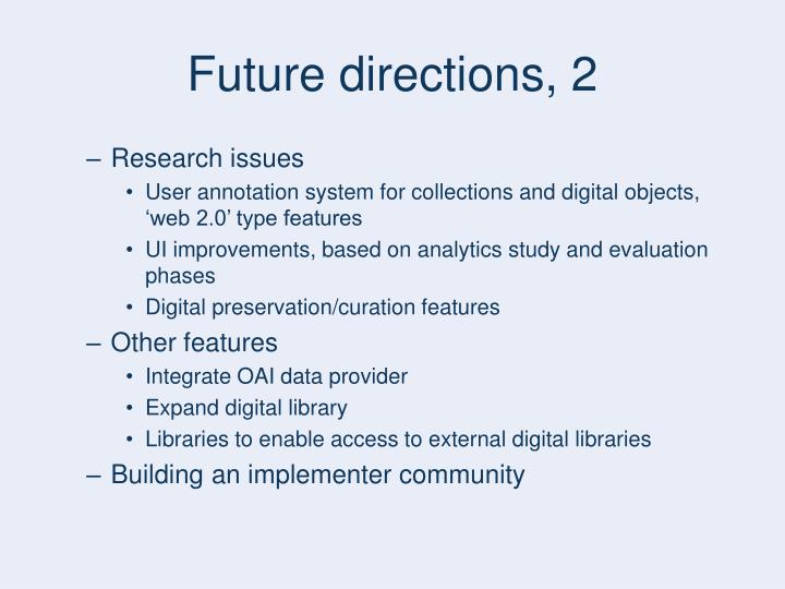 Future directions, 2