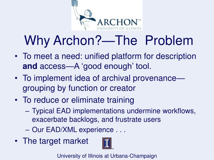 Why archon the problem