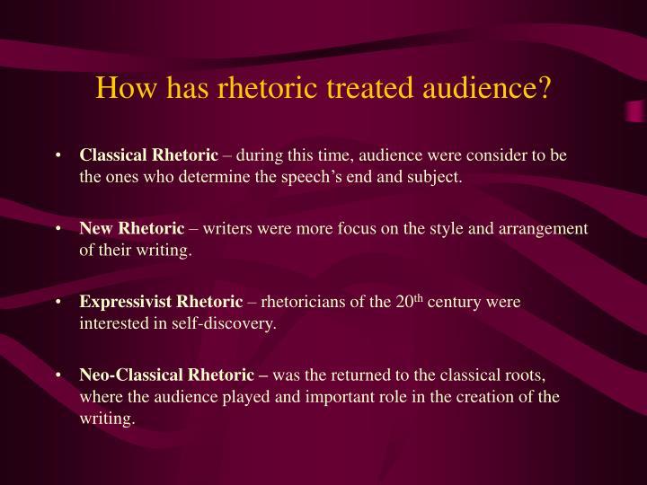 How has rhetoric treated audience?