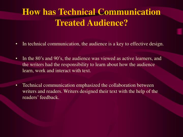 How has Technical Communication Treated Audience?
