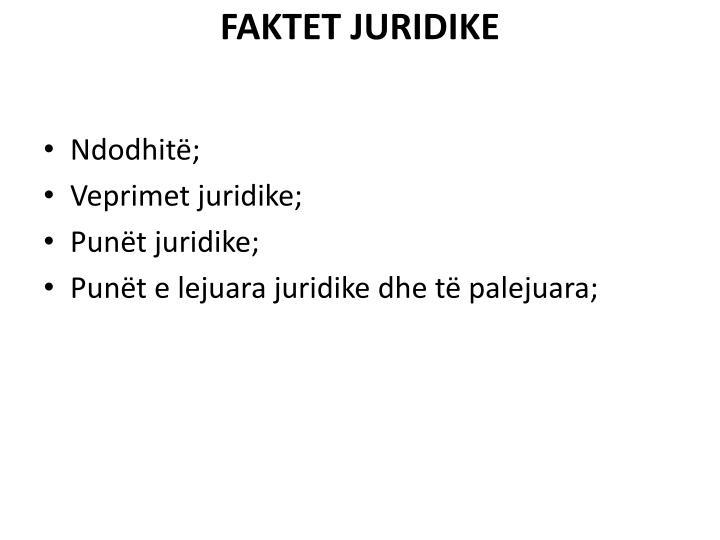 FAKTET JURIDIKE