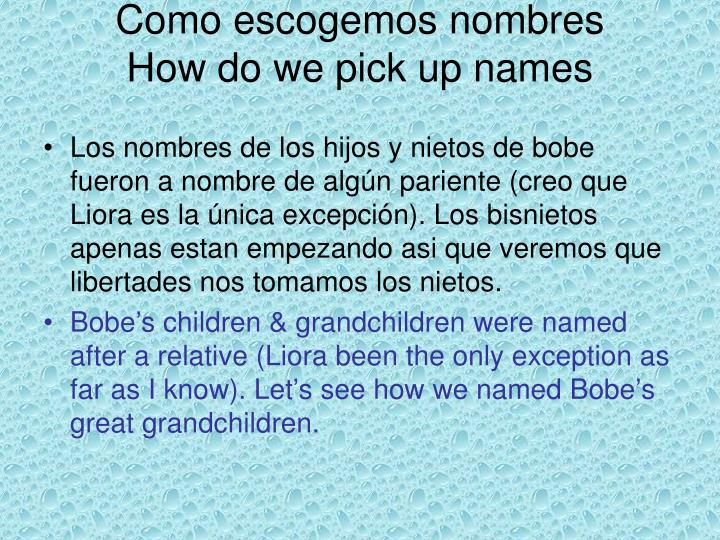 Como escogemos nombres