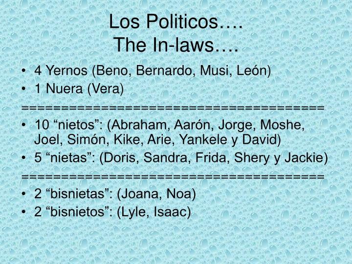 Los Politicos….