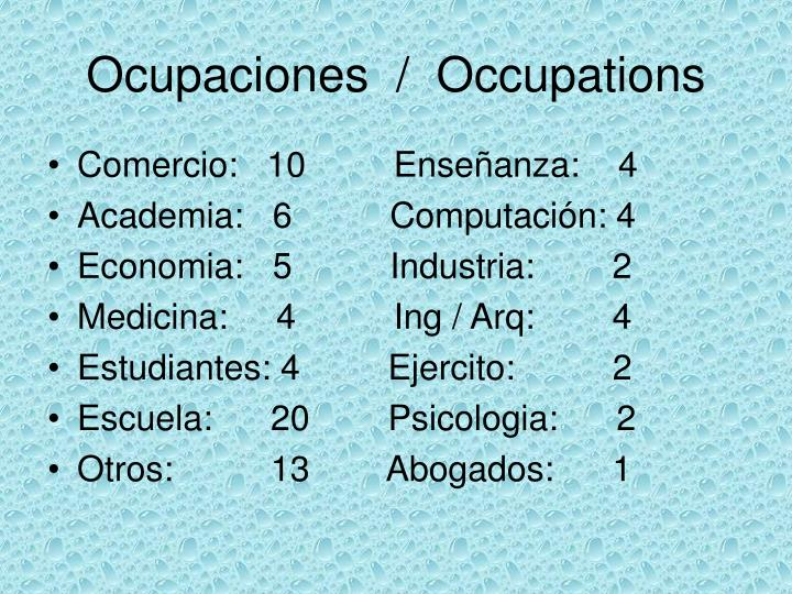 Ocupaciones  /  Occupations