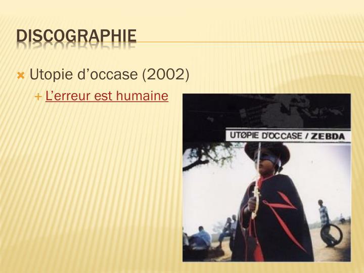 Utopie d'occase (2002)