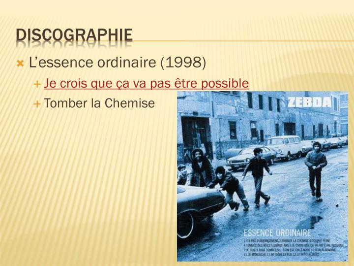 L'essence ordinaire (1998)