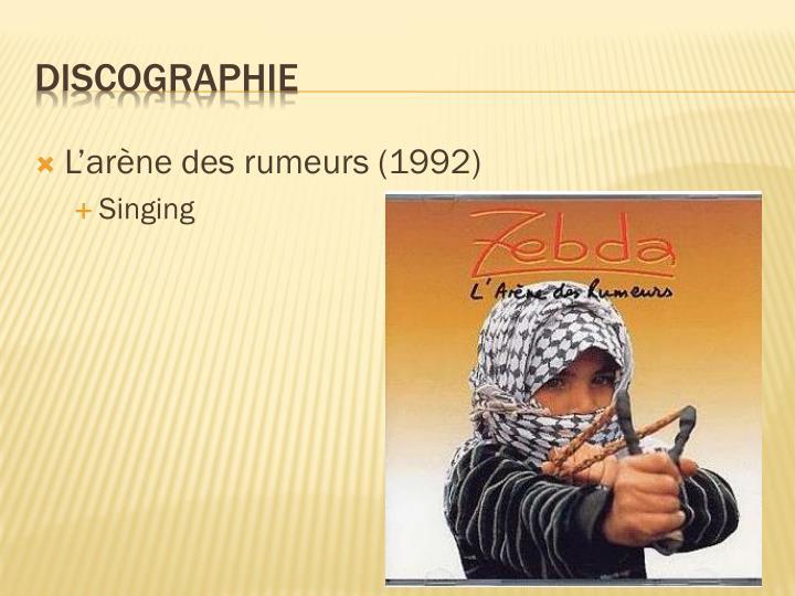 L'arène des rumeurs (1992)