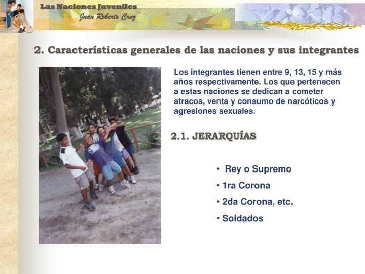 2. Características generales de las naciones y sus integrantes