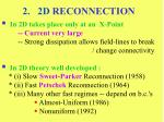 2 2d reconnection