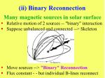 ii binary reconnection