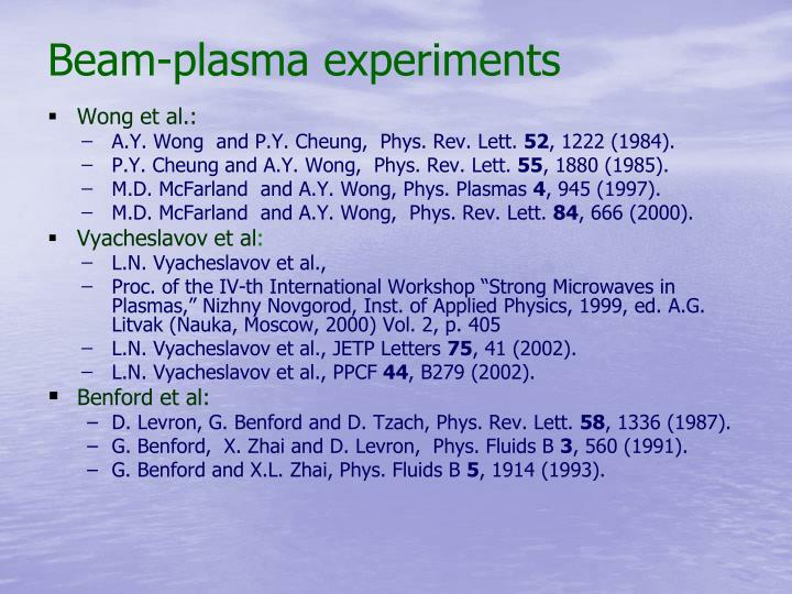 Beam-plasma experiments