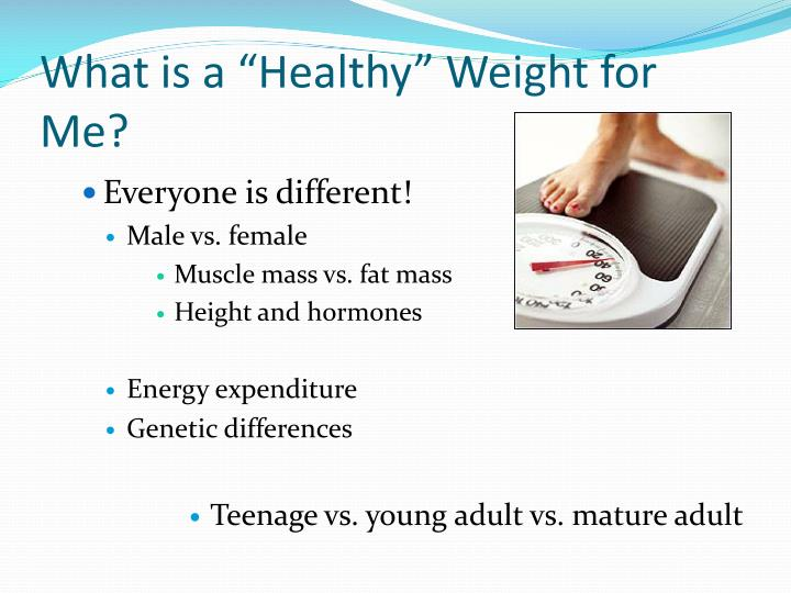 """What is a """"Healthy"""" Weight for Me?"""