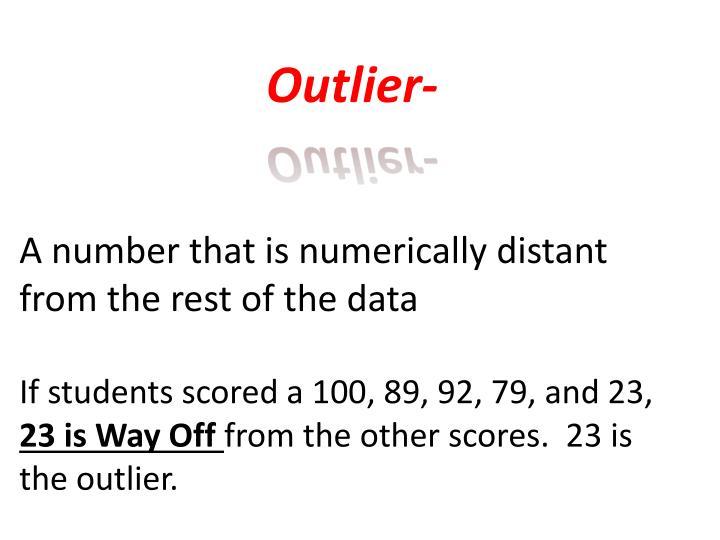 Outlier-