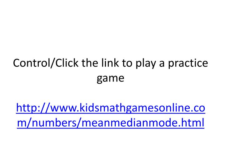 Control/Click the link to play a practice game
