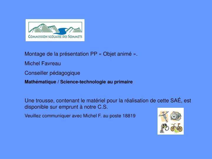 Montage de la présentation PP «Objet animé».