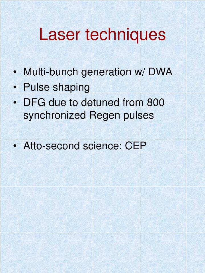 Laser techniques
