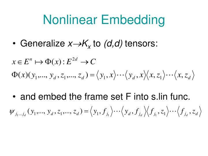 Nonlinear Embedding