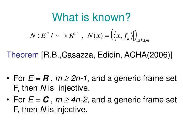 What is known?