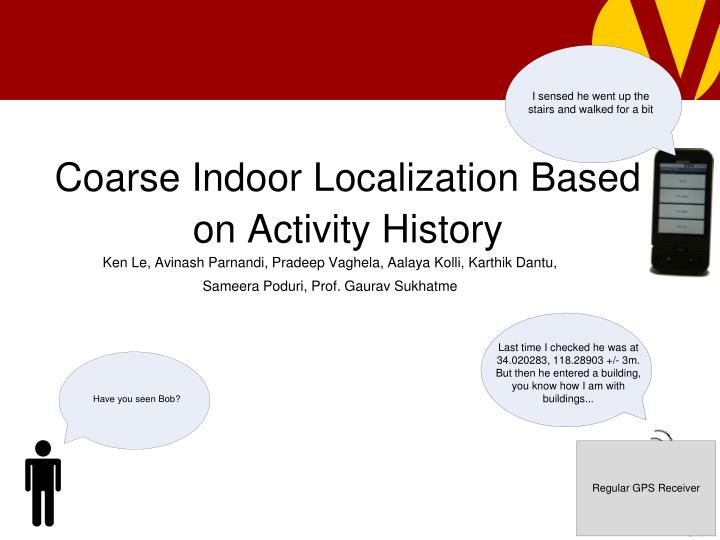 Coarse indoor localization based on activity history